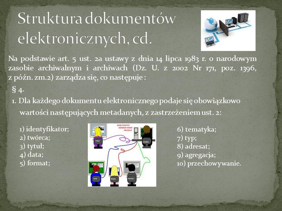 E-dokumenty można podzielić wg różnych kryteriów.