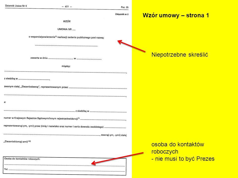 Wzór umowy – strona 1 Niepotrzebne skreślić osoba do kontaktów roboczych - nie musi to być Prezes