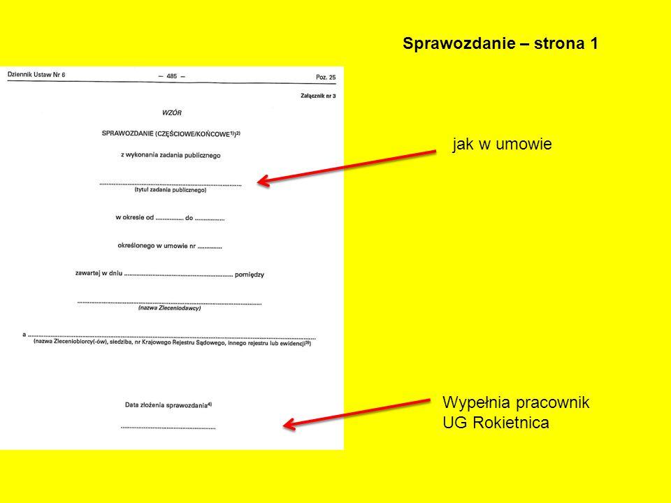 Sprawozdanie – strona 1 jak w umowie Wypełnia pracownik UG Rokietnica
