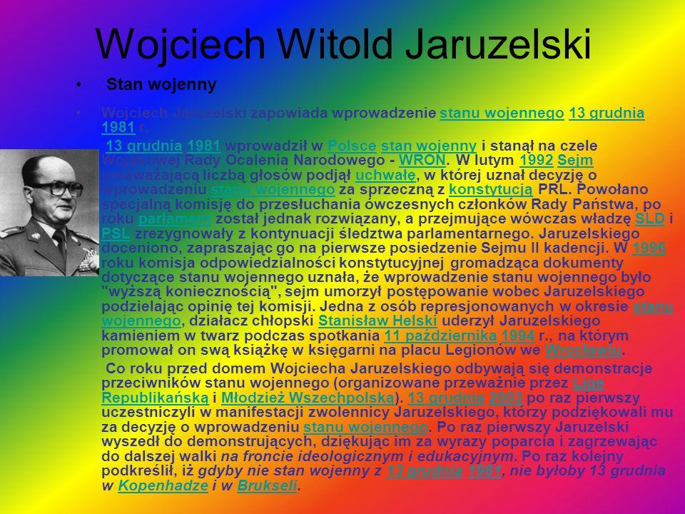 Wojciech Witold Jaruzelski Stan wojenny Wojciech Jaruzelski zapowiada wprowadzenie stanu wojennego 13 grudnia 1981 r.stanu wojennego13 grudnia 1981 13 grudnia 1981 wprowadził w Polsce stan wojenny i stanął na czele Wojskowej Rady Ocalenia Narodowego - WRON.
