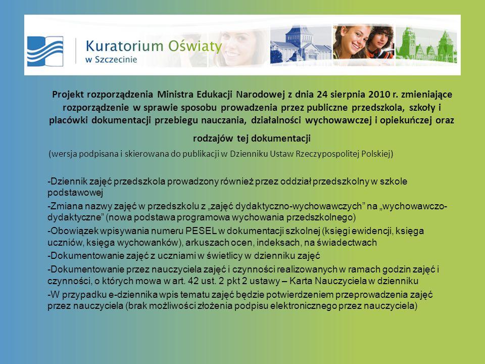 Projekt rozporządzenia Ministra Edukacji Narodowej z dnia 24 sierpnia 2010 r.