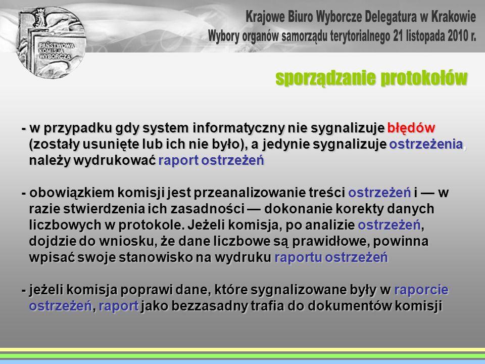 - w przypadku gdy system informatyczny nie sygnalizuje błędów (zostały usunięte lub ich nie było), a jedynie sygnalizuje ostrzeżenia, (zostały usunięt