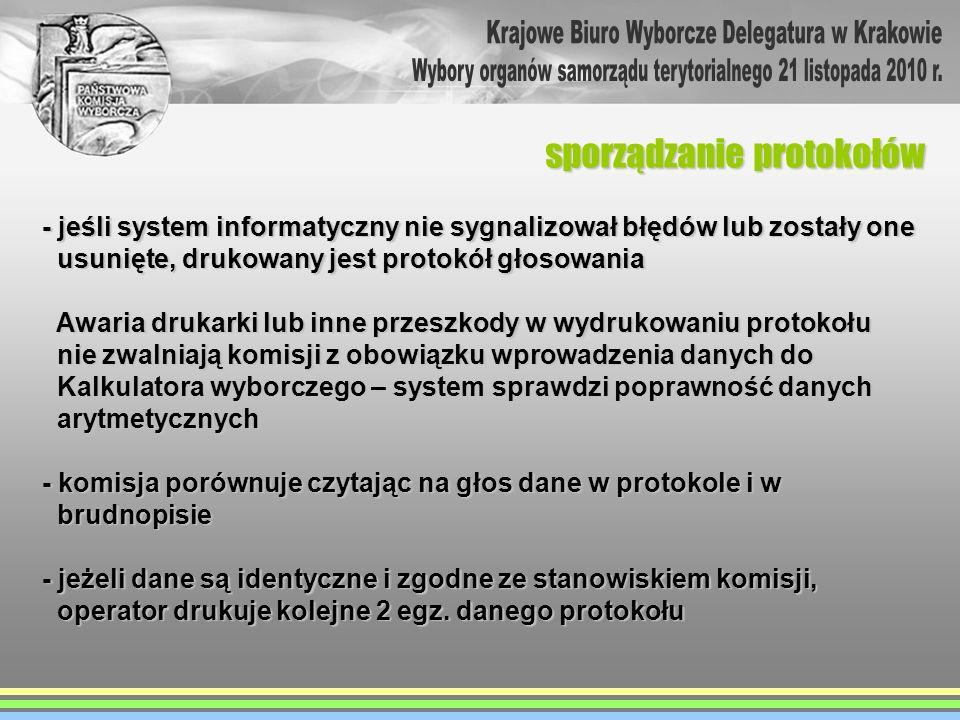 - jeśli system informatyczny nie sygnalizował błędów lub zostały one usunięte, drukowany jest protokół głosowania usunięte, drukowany jest protokół gł