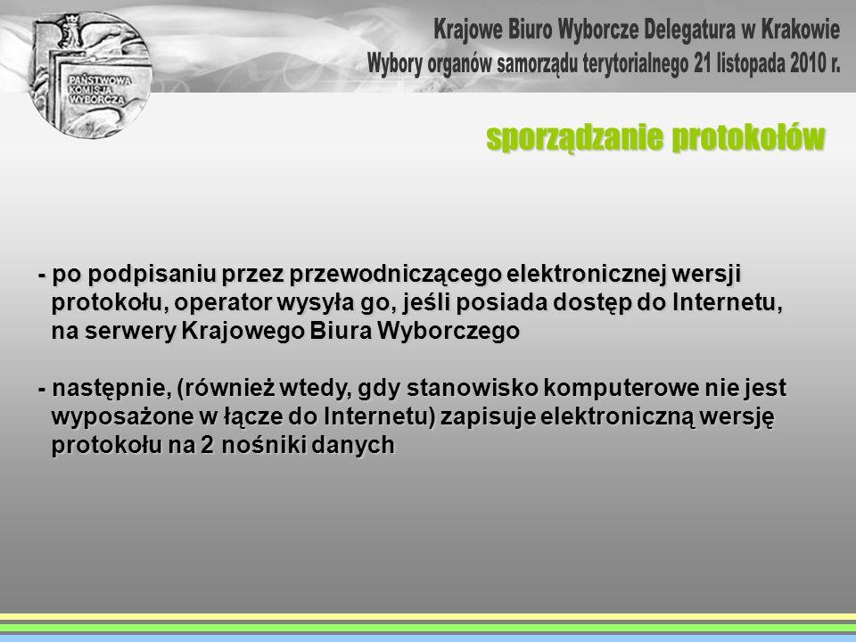 - po podpisaniu przez przewodniczącego elektronicznej wersji protokołu, operator wysyła go, jeśli posiada dostęp do Internetu, protokołu, operator wys