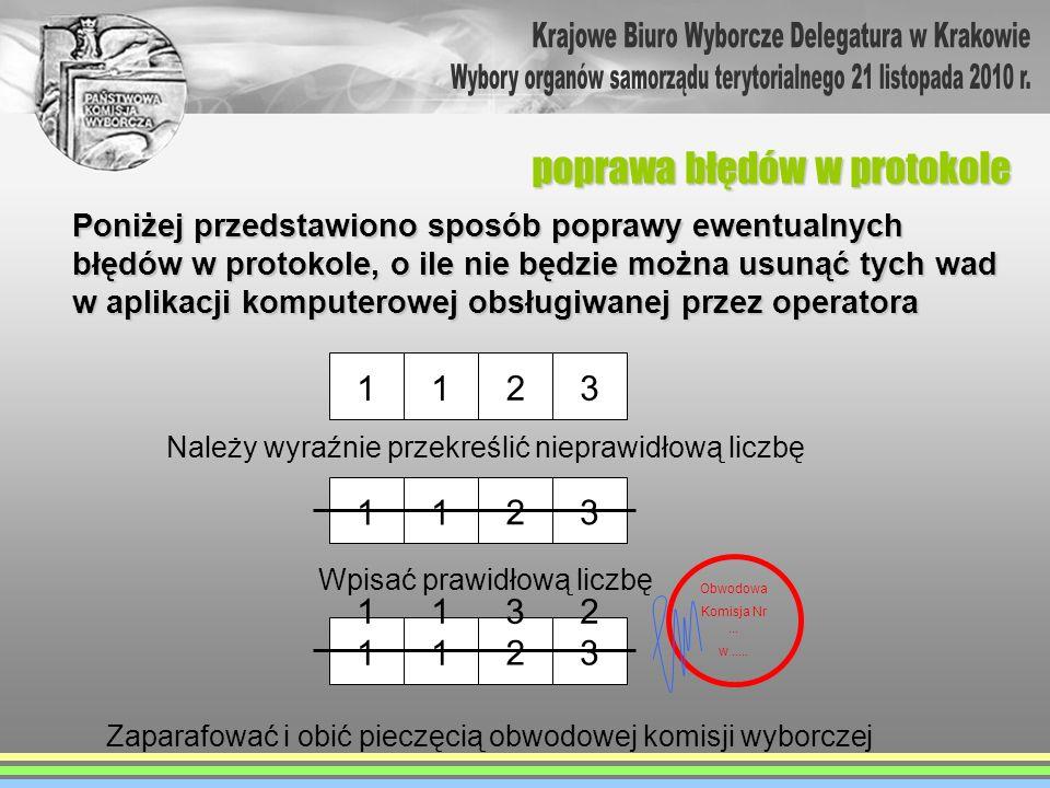 poprawa błędów w protokole Poniżej przedstawiono sposób poprawy ewentualnych błędów w protokole, o ile nie będzie można usunąć tych wad w aplikacji ko