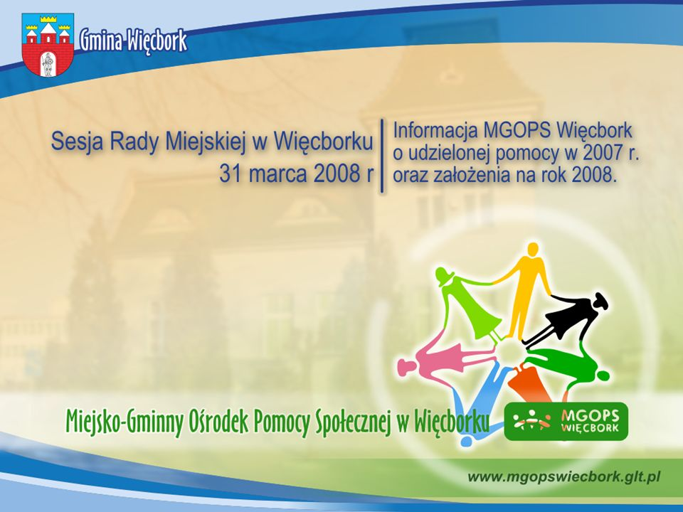 Działalność MGOPS Więcborku w 2007 r.