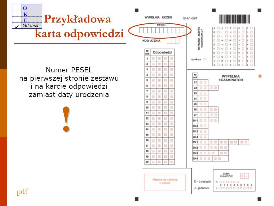 O K E Gdańsk 15 Warto zwrócić uwagę zdających na niespóźnianie się samodzielność pracy z zestawem stosowanie ołówka wyłącznie do rysowania poprawne wpisanie trzyznakowego kodu wpisanie właściwego numeru PESEL niesporządzanie notatek na karcie odpowiedzi nieużywanie korektora wypełnianie karty odpowiedzi wyłącznie długopisem/piórem z czarnym tuszem/atramentem niewpisywanie w zestawie danych umożliwiających identyfikację przeniesienie na kartę odpowiedzi wszystkich zaznaczeń do zadań zamkniętych i niestosowanie innych niż wskazane w instrukcji oznaczeń wyboru odpowiedzi (z wyjątkiem zdających uprawnionych do nieprzenoszenia) niewnoszenie urządzeń telekomunikacyjnych do sali egzaminacyjnej