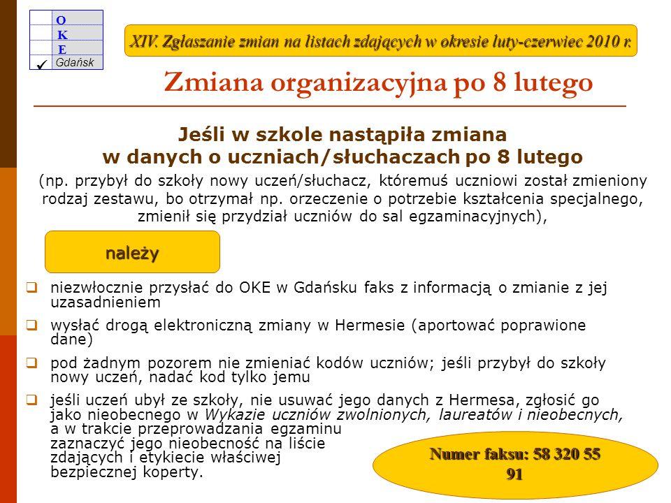 O K E Gdańsk 19 Specyficzna sytuacja uczniów/słuchaczy ze specyficznymi trudnościami w uczeniu się dysleksja dysortografia dysgrafia dyskalkulia przed rozpoczęciem przez ucznia pracy głośne odczytanie przez nauczyciela z ZN treści arkusza (w części językowej poleceń w języku polskim) dysleksja głęboka gdy pismo zdającego jest nieczytelne – korzystanie z komputera lub pomocy nauczyciela wspomagającego przy zapisywaniu odpowiedzi zaznaczenie występowania dysleksji rozwojowej wydłużenie czasu wydzielona sala dostosowane kryteria zaznaczanie wybranej odpowiedzi znakiem X ; w razie pomyłki X dysgrafia głęboka