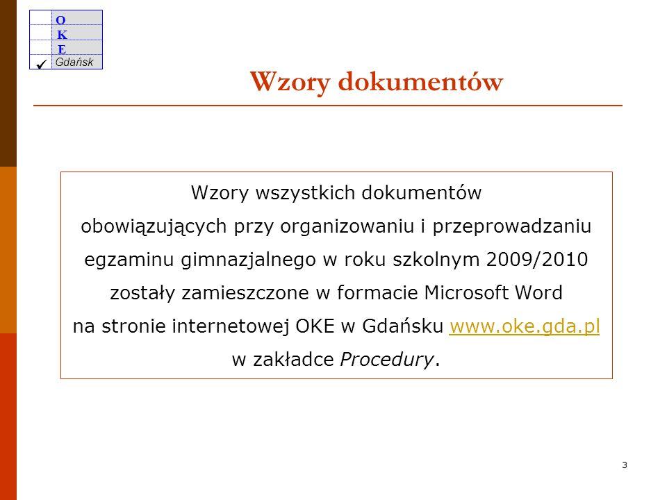 O K E Gdańsk 2 Podstawa prawna Rozporządzenie MEN z dnia 30 kwietnia 2007 r.