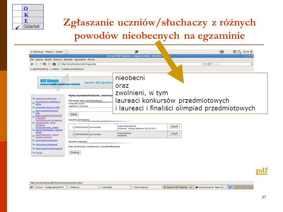 O K E Gdańsk 36 Zbiorczy protokół przekazania/odbioru dokumentacji egzaminacyjnej docdoc 1 Załącznik OKE 3G Załącznik OKE 4G.doc.doc 2