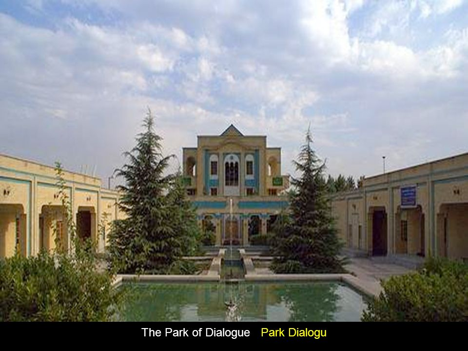 The Park of Dialogue Park Dialogu