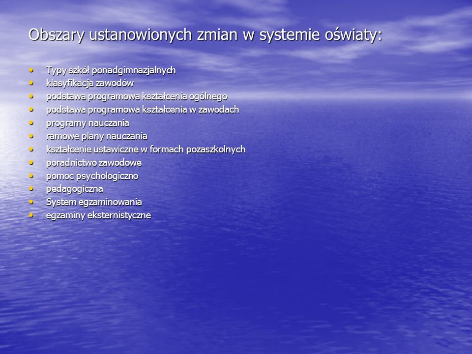 Ustawa z dnia 7 września 1991 r.o o systemie oświaty ( Dz.U.