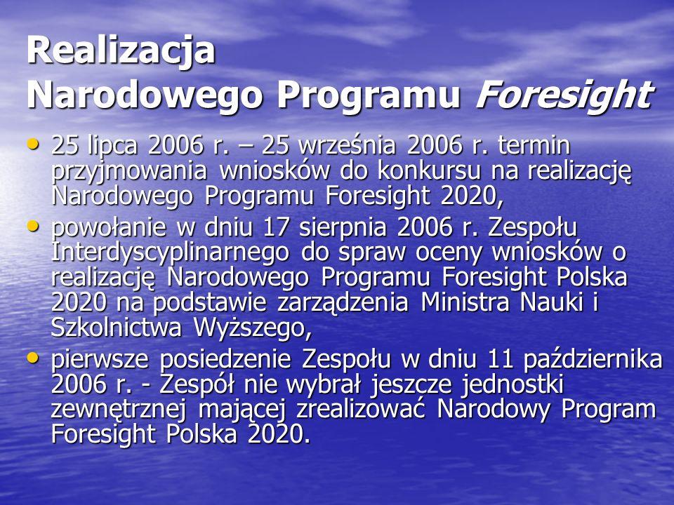 Realizacja Narodowego Programu Foresight 25 lipca 2006 r.