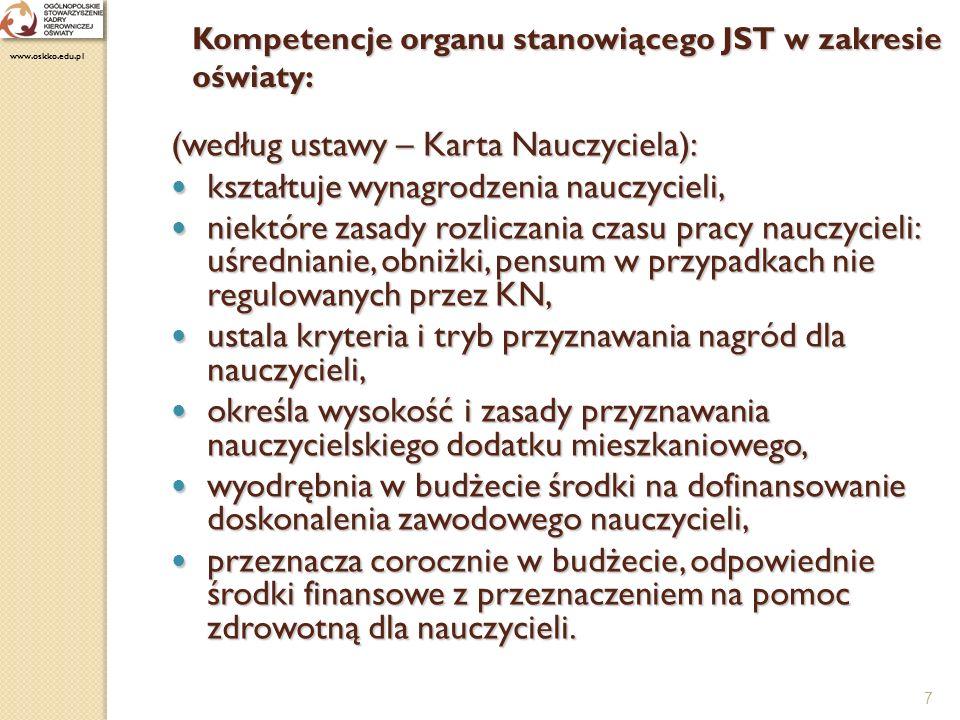 8 Art.62. ust. 1. Organ prowadzący szkoły różnych typów lub placówki może je połączyć w zespół.