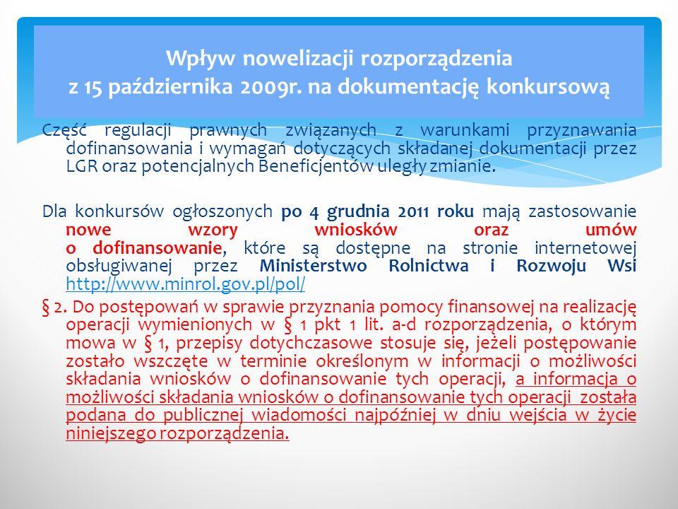 Część regulacji prawnych związanych z warunkami przyznawania dofinansowania i wymagań dotyczących składanej dokumentacji przez LGR oraz potencjalnych