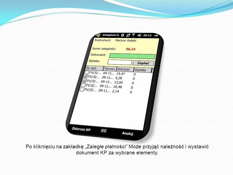 Po kliknięciu na zakładkę Zaległe płatności Może przyjąć należność i wystawić dokument KP za wybrane elementy.