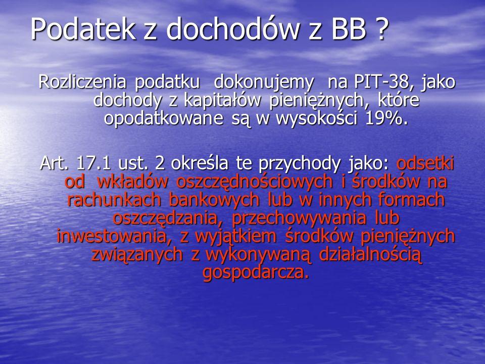 Podatek z dochodów z BB .
