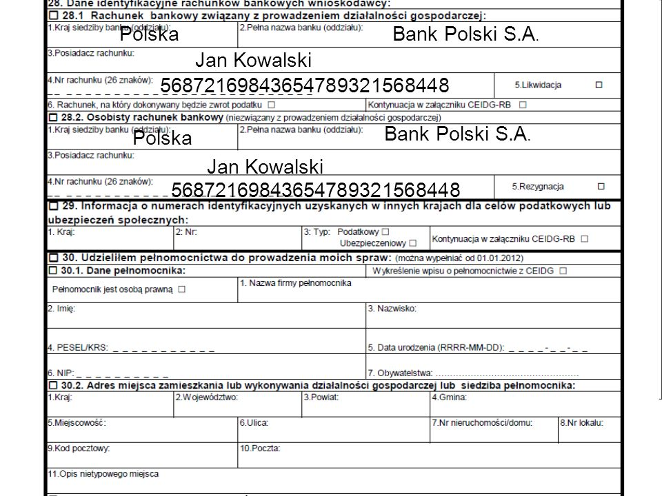Polska Bank Polski S.A. Jan Kowalski 56872169843654789321568448 Polska Bank Polski S.A. Jan Kowalski 56872169843654789321568448