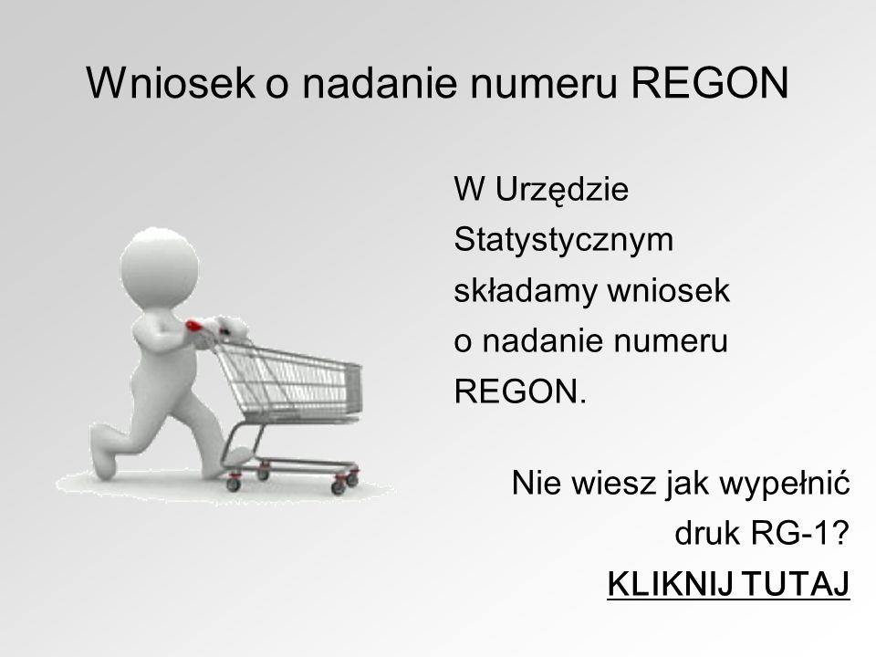 Wniosek o nadanie numeru REGON W Urzędzie Statystycznym składamy wniosek o nadanie numeru REGON. Nie wiesz jak wypełnić druk RG-1? KLIKNIJ TUTAJ