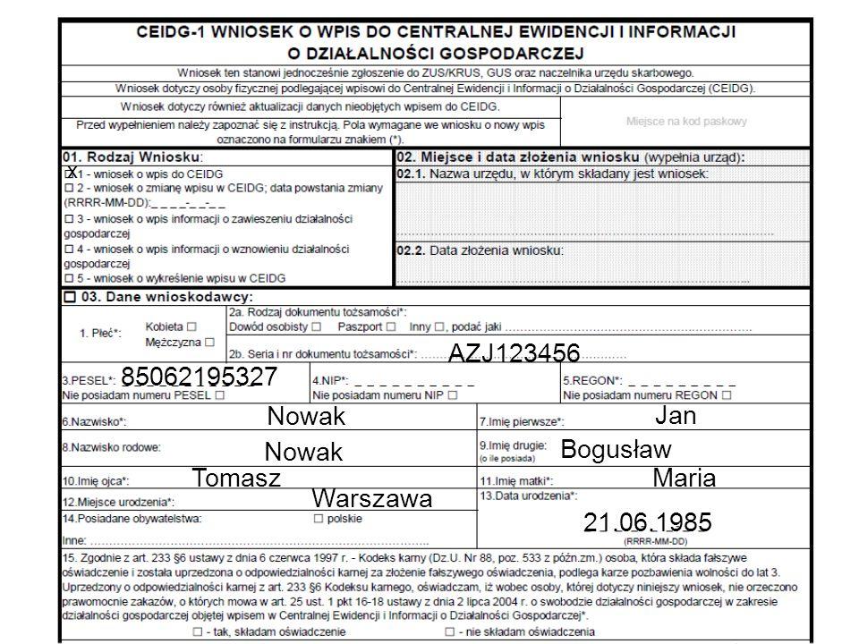 85062195327 AZJ123456 Nowak Warszawa Jan Tomasz Bogusław Maria 21.06.1985 x