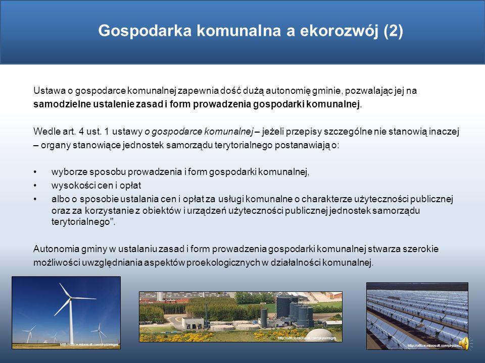Od lat 90-tych w Polsce trwa proces restrukturyzacji sektora komunalnego, polegający na wprowadzaniu mechanizmów rynkowych do gospodarki komunalnej w