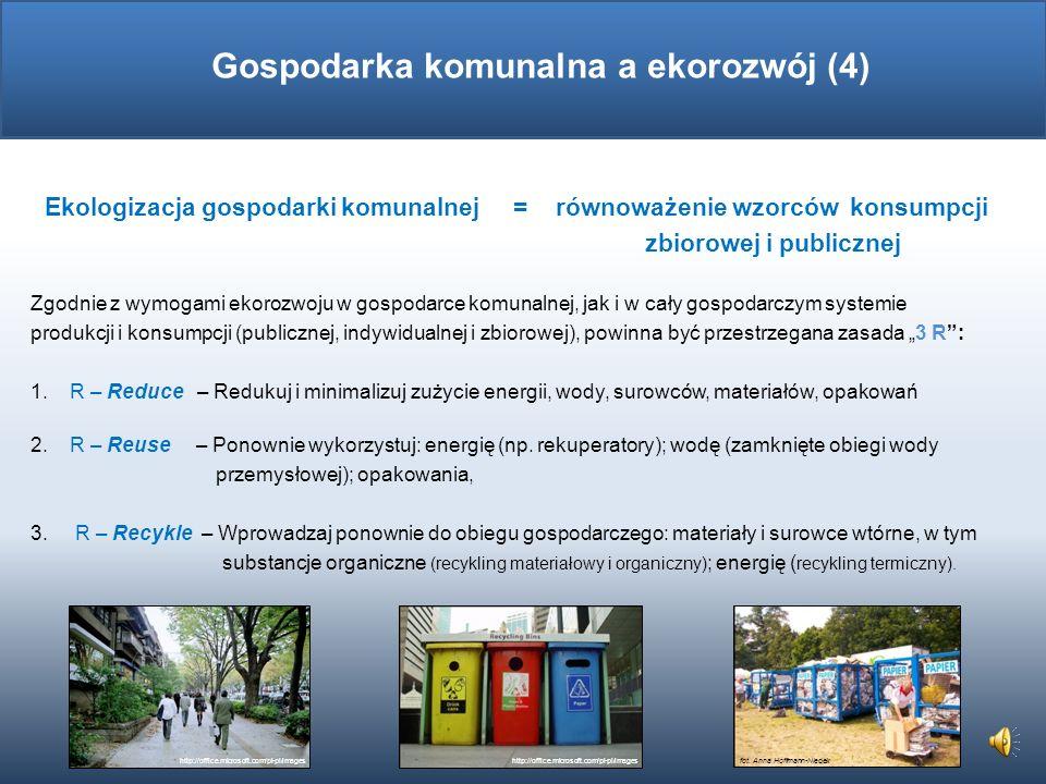 Instrumenty wpływu na gospodarkę komunalną: bezpośrednie inwestycje stanowienie prawa lokalnego stosowanie instrumentów ekonomicznych działania edukac