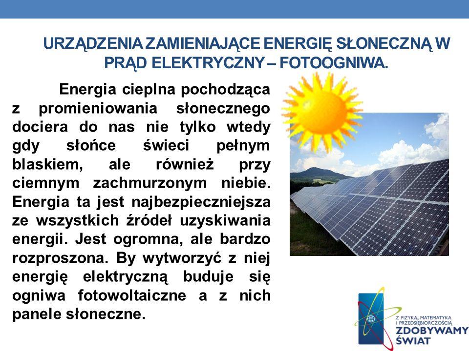 Energia cieplna pochodząca z promieniowania słonecznego dociera do nas nie tylko wtedy gdy słońce świeci pełnym blaskiem, ale również przy ciemnym zac