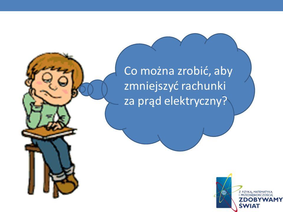 Co można zrobić, aby zmniejszyć rachunki za prąd elektryczny?