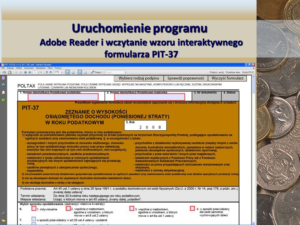 Uruchomienie programu Adobe Reader i wczytanie wzoru interaktywnego formularza PIT-37 Uruchomienie programu Adobe Reader i wczytanie wzoru interaktywn