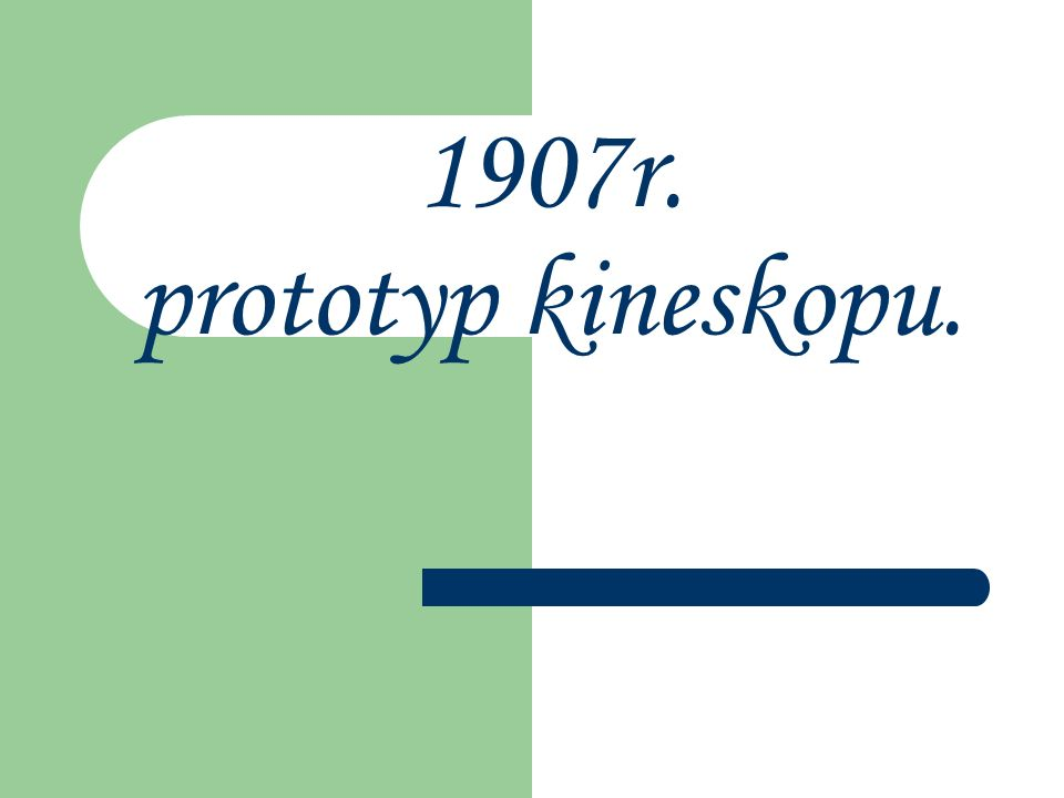 1907r. prototyp kineskopu.
