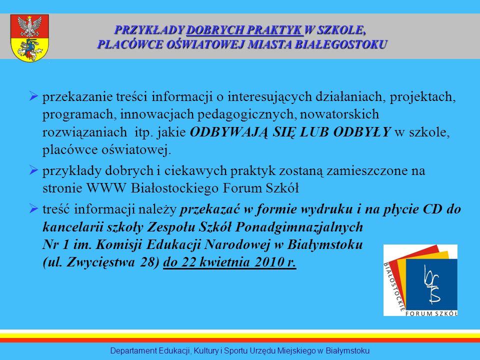 przekazanie treści informacji o interesujących działaniach, projektach, programach, innowacjach pedagogicznych, nowatorskich rozwiązaniach itp. jakie