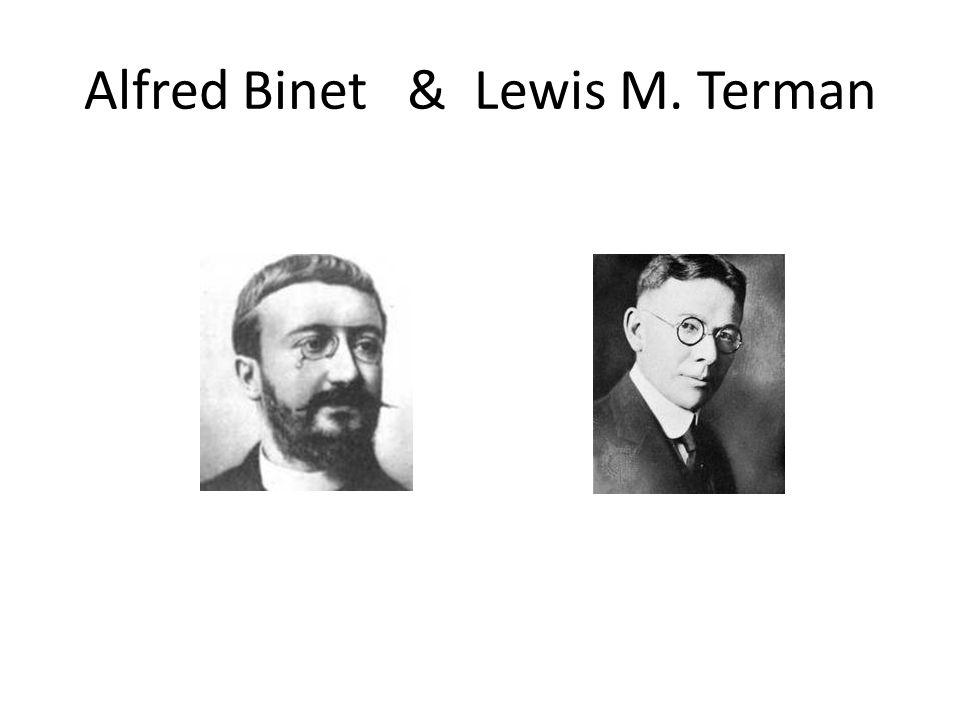Alfred Binet & Lewis M. Terman