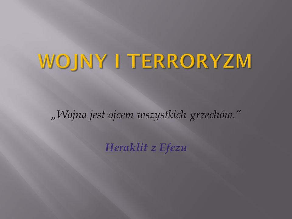 Wojna jest ojcem wszystkich grzechów. Heraklit z Efezu