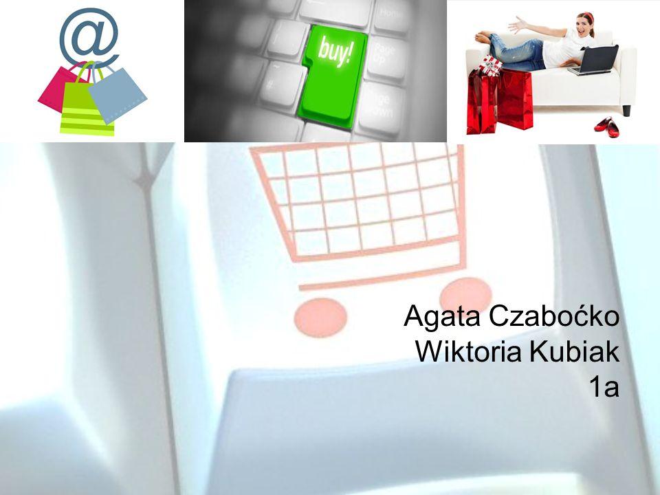 Agata Czaboćko Wiktoria Kubiak 1a