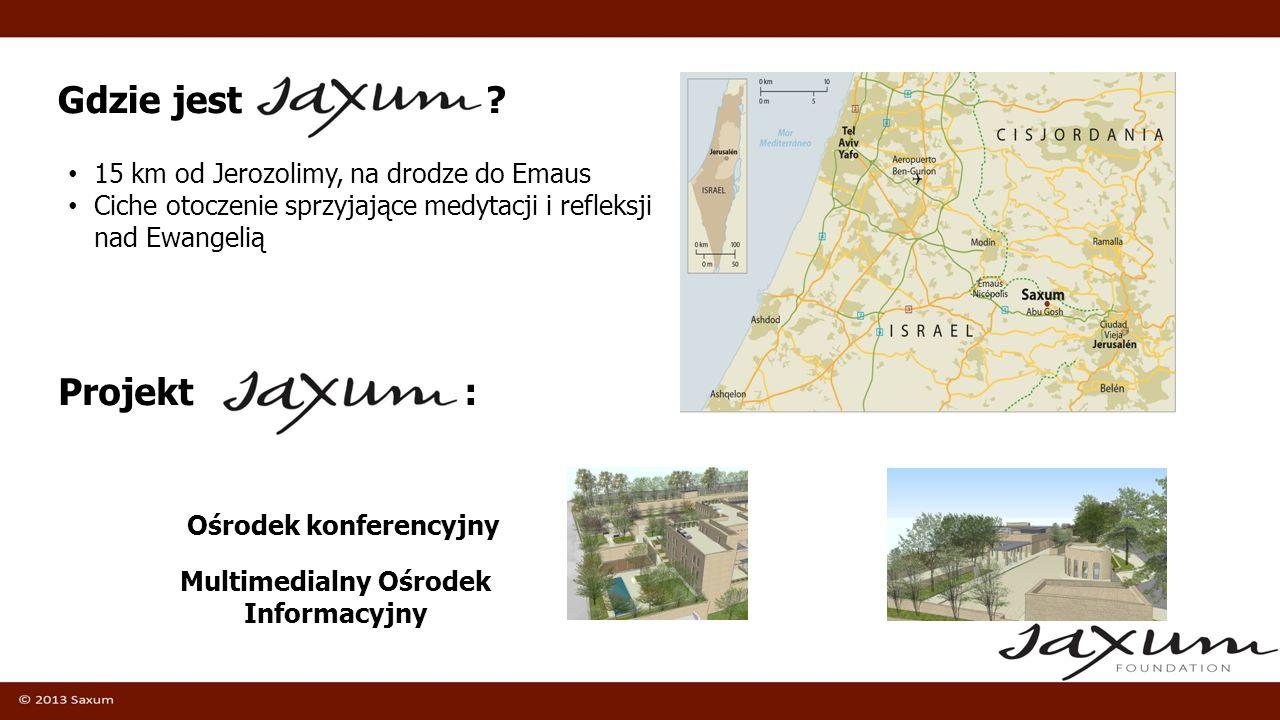 Gdzie jest ? 15 km od Jerozolimy, na drodze do Emaus Ciche otoczenie sprzyjające medytacji i refleksji nad Ewangelią Projekt : Ośrodek konferencyjny M