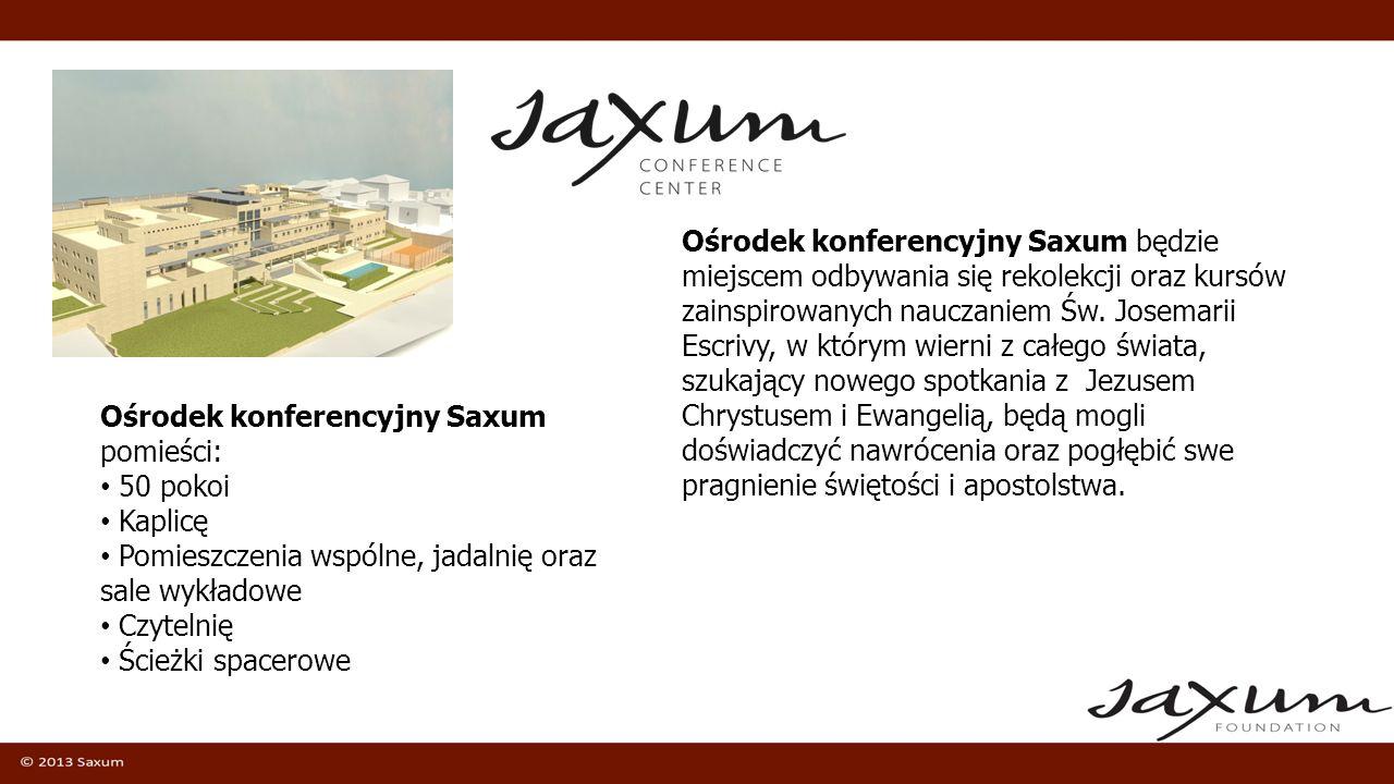 Ośrodek konferencyjny Saxum będzie miejscem odbywania się rekolekcji oraz kursów zainspirowanych nauczaniem Św. Josemarii Escrivy, w którym wierni z c