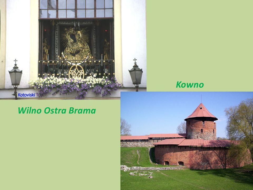 Wilno Ostra Brama Kowno