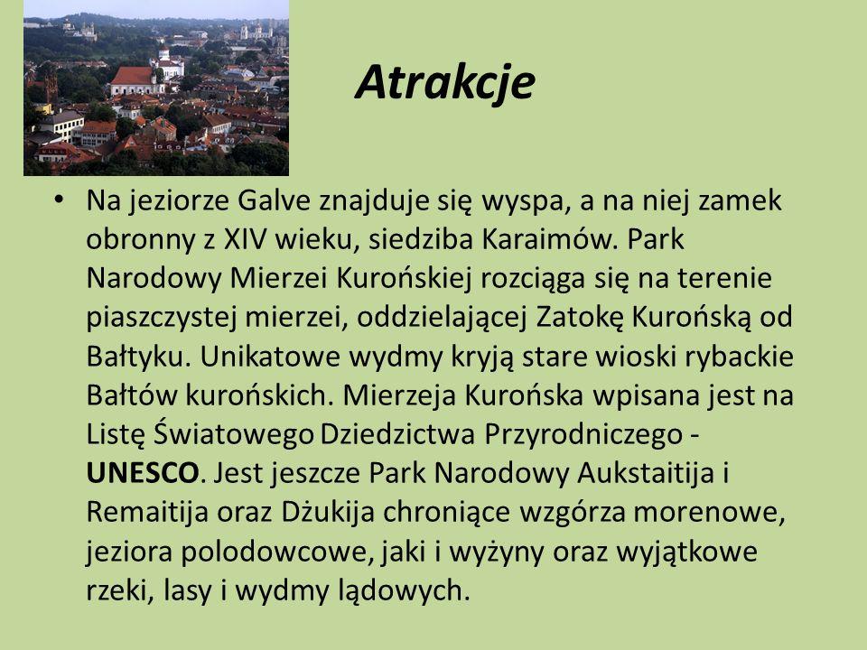 Atrakcje Na jeziorze Galve znajduje się wyspa, a na niej zamek obronny z XIV wieku, siedziba Karaimów. Park Narodowy Mierzei Kurońskiej rozciąga się n