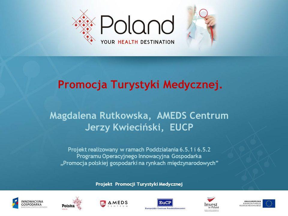 2 SKŁAD KONSORCJUM Europejskie Centrum Przedsiębiorczości (EuCP) – firma doradcza od 2003 roku – wspieranie rozwoju polskich przedsiębiorstw, organizacji pozarządowych i regionów w procesie integracji z UE – doradztwo finansowe, strategiczne, pozyskiwanie zewnętrznych źródeł finansowania Polska Agencja Informacji i Inwestycji Zagranicznych (PAIiIZ) – agencja rządowa – promocja gospodarcza Polski na rynkach międzynarodowych – zwiększanie napływu inwestycji zagranicznych do Polski – organizacja misji gospodarczych, targów, kongresów, szkoleń AMEDS – multidyscyplinarny niepubliczny zakład opieki zdrowotnej – świadczenie usług medycznych dla pacjentów z Polski i z zagranicy – doświadczenie w organizacji pobytów w Polsce dla pacjentów z całego świata zdobyte poprzez Medical Travel Europe