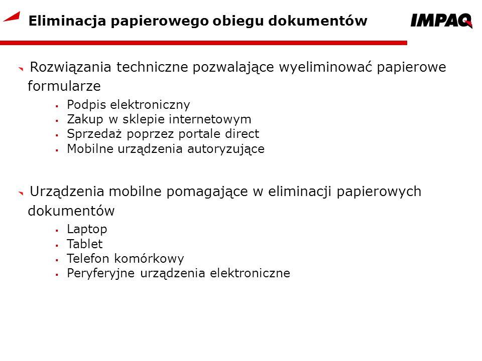Eliminacja papierowego obiegu dokumentów Rozwiązania techniczne pozwalające wyeliminować papierowe formularze Podpis elektroniczny Zakup w sklepie int