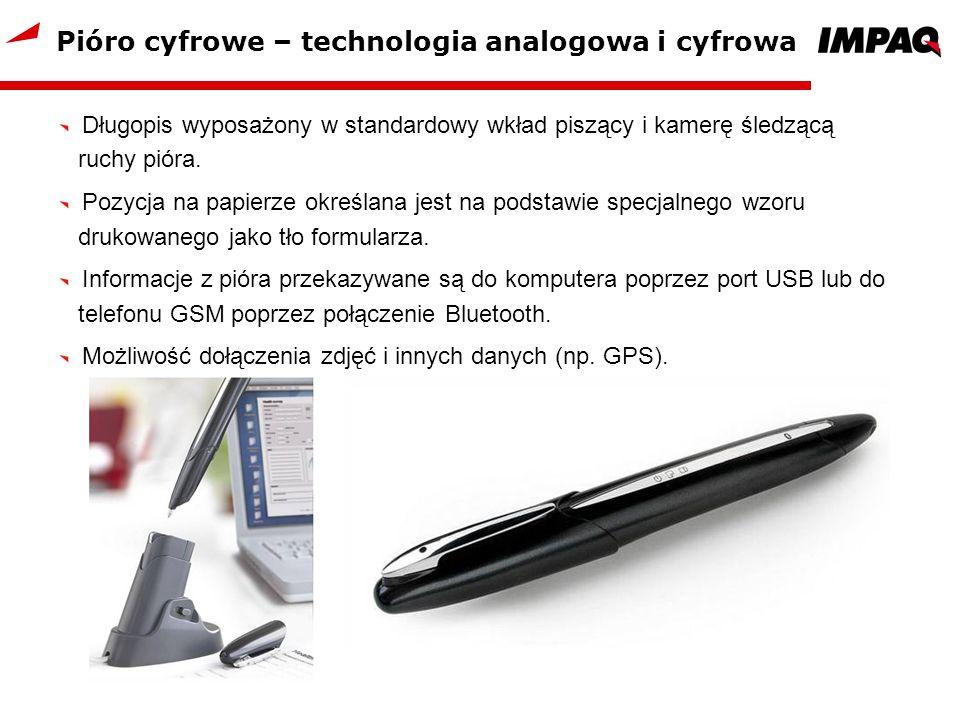 Pióro cyfrowe – technologia analogowa i cyfrowa Długopis wyposażony w standardowy wkład piszący i kamerę śledzącą ruchy pióra. Pozycja na papierze okr