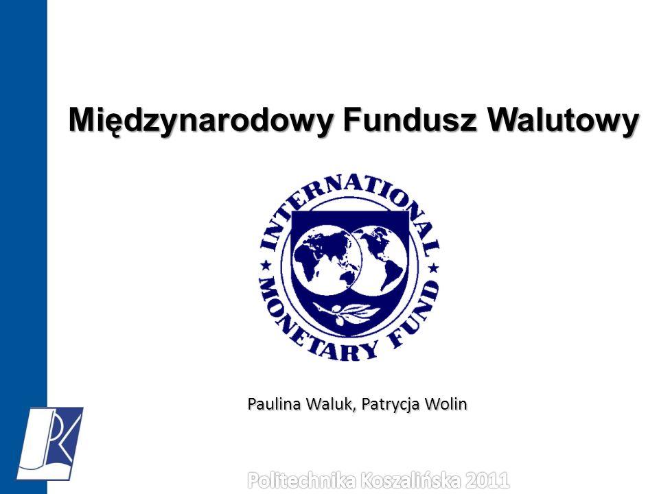Paulina Waluk, Patrycja Wolin Międzynarodowy Fundusz Walutowy