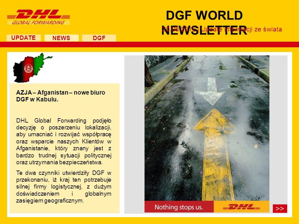 UPDATE DGF WORLD NEWSLETTER 20.06.2012 | Update informacji ze świata NEWS DGF AZJA – Afganistan – nowe biuro DGF w Kabulu.