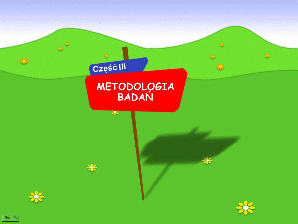 METODOLOGIA BADAŃ Część III
