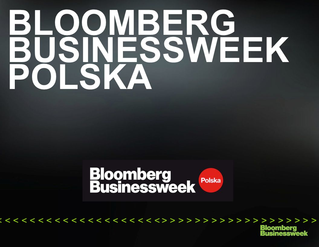 BLOOMBERG BUSINESSWEEK POLSKA > > > > > > > > > > > > > > > > > > > > >< < < < < < < < < < < < < < < < < < < < <