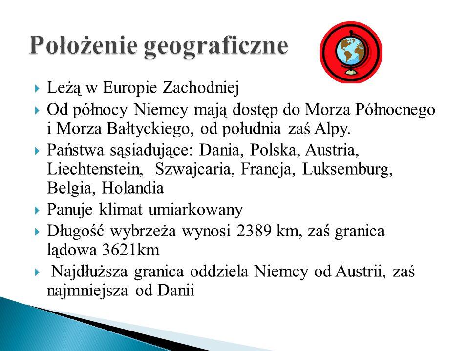 Leżą w Europie Zachodniej Od północy Niemcy mają dostęp do Morza Północnego i Morza Bałtyckiego, od południa zaś Alpy. Państwa sąsiadujące: Dania, Pol