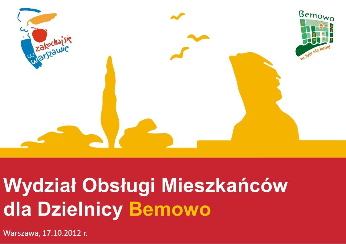 ZARZĄD DZIELNICY I DANE ADRESOWE Burmistrz Dzielnicy Bemowo Jarosław Dąbrowski 01-381 Warszawa, ul.