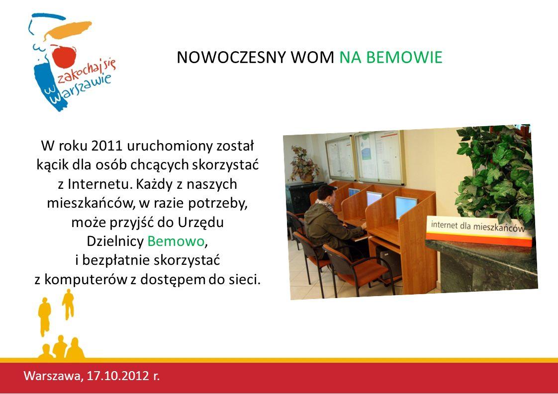 NOWOCZESNY WOM NA BEMOWIE Dzięki współpracy z Urzędem Skarbowym Warszawa-Bemowo, klienci bemowskiego Ratusza mają możliwość skorzystania z tzw.