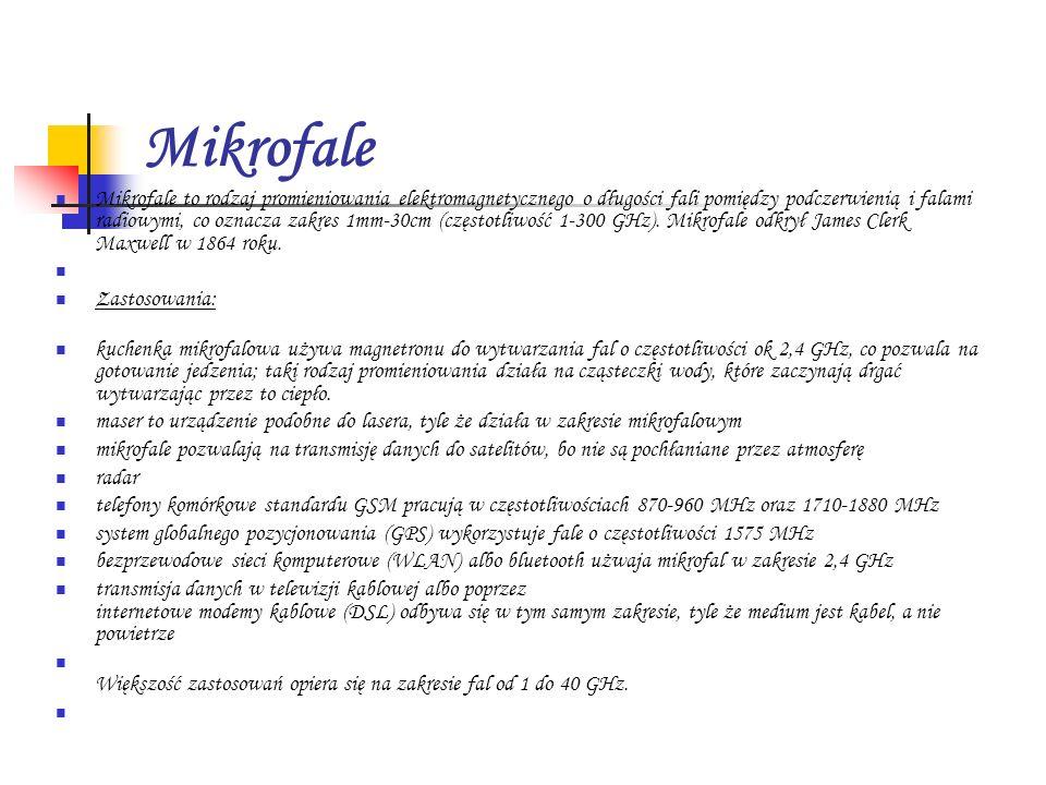 Mikrofale Mikrofale to rodzaj promieniowania elektromagnetycznego o długości fali pomiędzy podczerwienią i falami radiowymi, co oznacza zakres 1mm-30c
