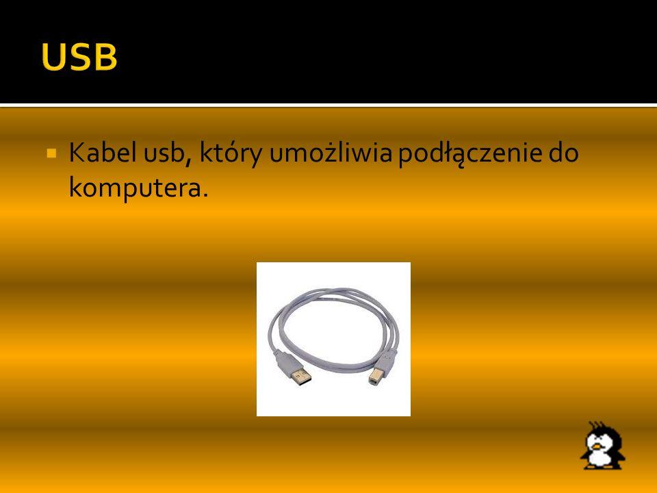 Kabel usb, który umożliwia podłączenie do komputera.